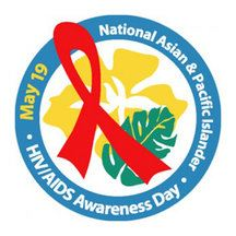 May 19 is National Asian & Pacific Islander HIV/AIDS Awareness Day