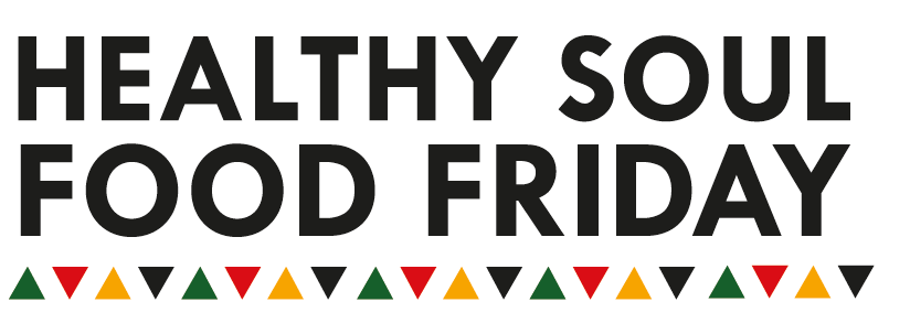 Healthy Soul Food Friday